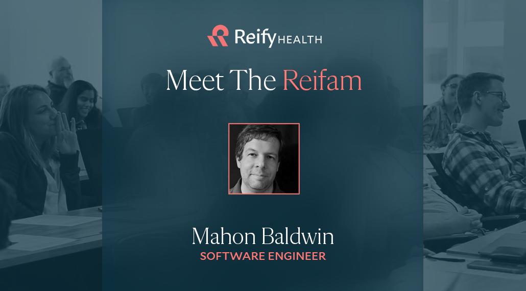 Meet the Reifam: Mahon Baldwin