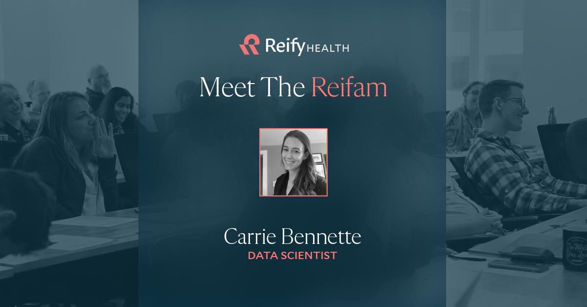 Meet the Reifam: Carrie Bennette